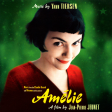 Yann Tiersen - Amélie Poulain