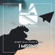 Ahmet Kilic & Thick & Slim - I Missing