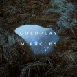 Coldplay- Miracles