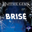 Maitre Gims - Brise