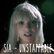 Sia - Unstoppable