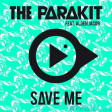 The Parakit - Save Me (ft. Alden Jacob)