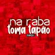 Niack - Na Raba Toma Tapão
