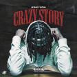 King Von ft Lil Durk Crazy Story 2.0