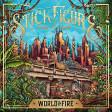 Stick Figure World on Fire (feat. Slightly Stoopid)