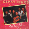 Gipsy Kings — Volare Cantare