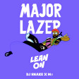 Major Lazer feat. Mo, Dj Snake - Lean On