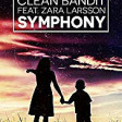 Clean Bandit feat Zara Larsson- Symphony