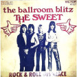 The Ballroom Blitz - The Sweet