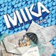 MIKA - Rain