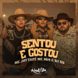 MC JottaPê, MC M10, DJ RD - Sentou e Gostou