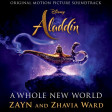 ZAYN, Zhavia Ward - A Whole New World