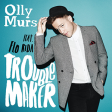 Olly Murs feat. Flo Rida -Troublemaker