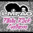 LMFAO -Party Rock Anthem