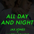 Jax Jones & Martin Solveig feat. Madison Beer - All Day & Night