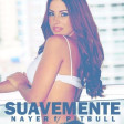 Nayer feat. Pitbull & Mohombi - Suavemente