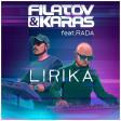 FILATOV & KARAS FEAT RADA - LIRIKA