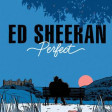 Ed Sheeran feat Andrea Bocelli - Perfect