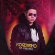 MC Rogerinho - Só Você