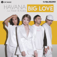Havana feat Yaar, Kaiia - Big Love