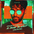 R3HAB, A Touch Of Class - All Around The World (La La La)