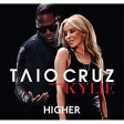Taio Cruzft. Kylie Minogue - Higher