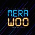 El Alfa El Jefe - Mera Woo