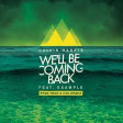 Calvin Harris ft. Example - We'll Be Coming Back
