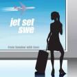 Jet Set Sweden - A Shot In The Dark