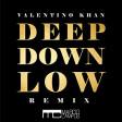 Valentino Khan - Deep Down Low
