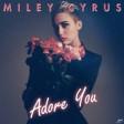 Adore You|Miley Cyrus